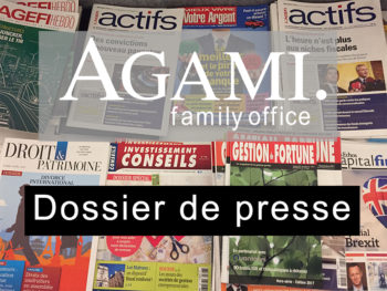 revue de presse agami family office